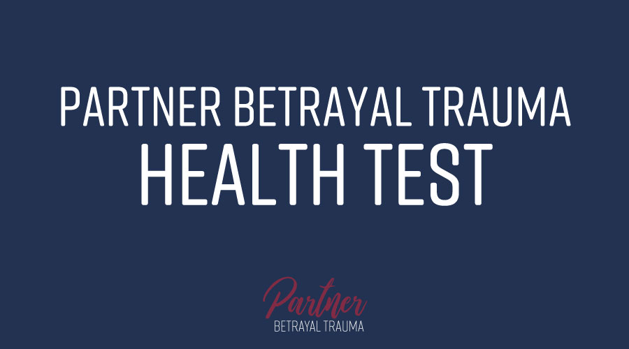 Partner Betrayal Trauma Health Test