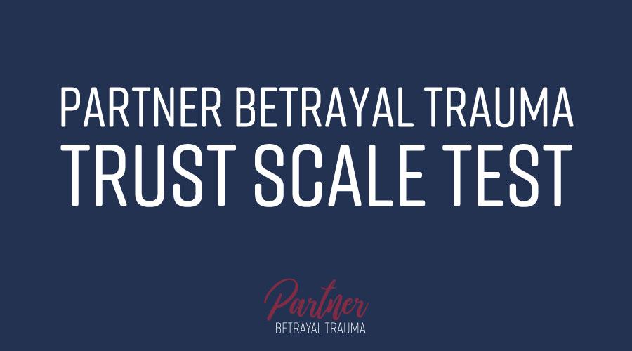 Partner Betrayal Trauma Trust Scale Test